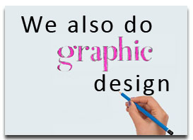 We also offer graphic design services.